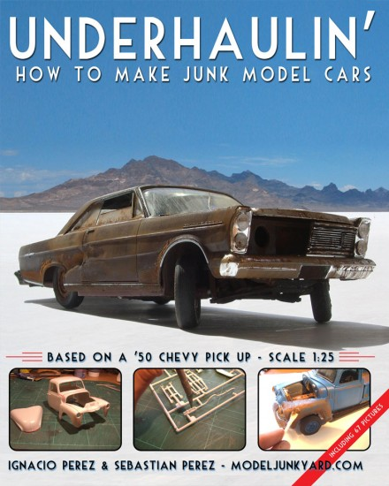 Underhaulin' - How to make junk model cars [book]